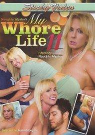 Naughty Alysha's My Whore Life 11 Porn Video