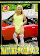 Dirty & Kinky Mature Women 22 Porn Video