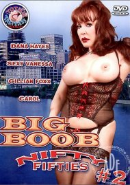 Big Boob Nifty Fifties #2 Porn Movie