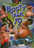 Booty Talk 79 Porn Movie