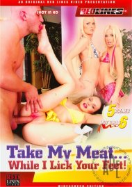Take My Meat... While I Lick Your Feet! Porn Movie