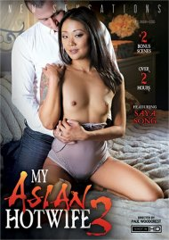My Asian Hotwife 3 HD porn video from New Sensations.
