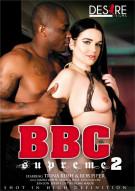 BBC Supreme 2 Porn Video
