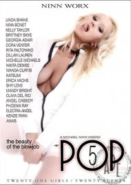 Pop 5: The Beauty of the Blowjob Porn Movie