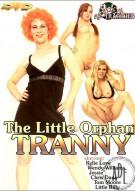 Little Orphan Tranny, The Porn Movie