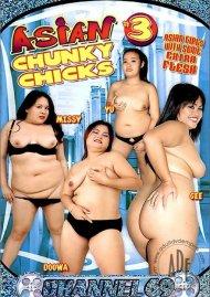 Asian Chunky Chicks 3 Porn Movie