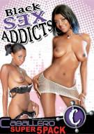 Black Sex Addicts 5 Pack Porn Movie