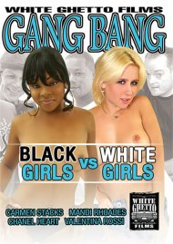 Gang Bang: Black Girls VS White Girls Movie