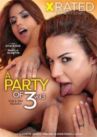 Party Of 3 Vol. 3, A Porn Movie