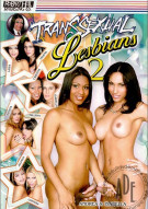 Transsexual Lesbians 2 Porn Movie