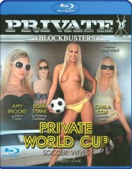 Private World Cup: Soccer Wives Blu-ray Porn Movie