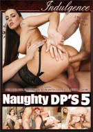 Naughty DPs 5 Porn Movie