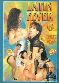 Latin Fever 6 Porn Movie