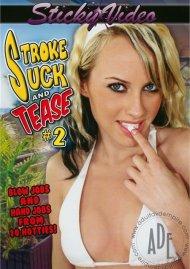 Stroke Suck and Tease #2 Porn Movie