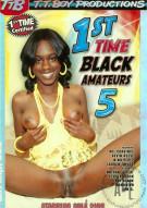 1st Time Black Amateurs 5 Porn Movie