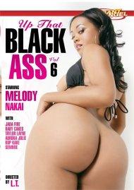 Up That Black Ass 6 Porn Video