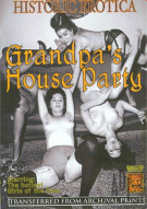 Grandpas House Party Porn Movie