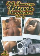 All American Black Amateurs Vol. 4 Porn Video