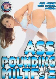 Ass Pounding MILTFs #2 Porn Movie