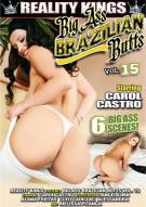 Big Ass Brazilian Butts Vol. 15 Porn Movie