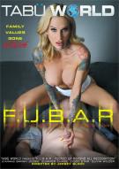 F.U.B.A.R Porn Movie