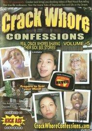 Crack Whore Confessions Vol. 5 Porn Video