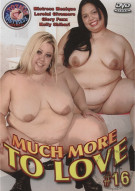 Much More To Love #16 Porn Movie