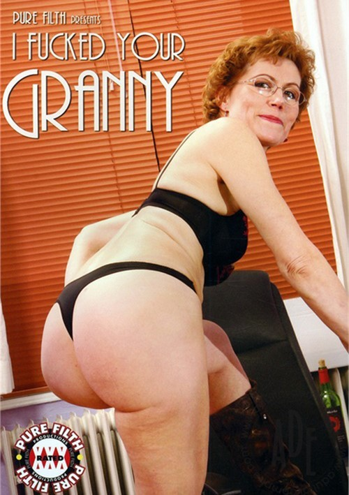 Fuck I Your Granny Want To