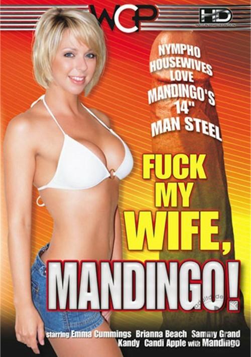 Fuck My Wife, Mandingo!