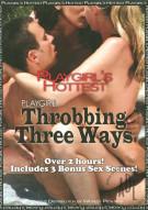 Playgirls Hottest Throbbing Three Ways  Porn Movie