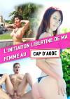 L'Initiation Libertine De Ma Femme AU Cap D'Agde Boxcover