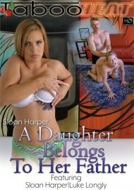 Sloan Harper in A Daughter Belongs to Her Father Porn Video