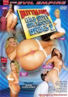 Buttman's Big Butt Backdoor Babes 2 Porn Video