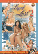Liquid Lust 2 Porn Video