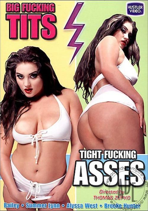 Big Fucking Tits, Tight Fucking Asses