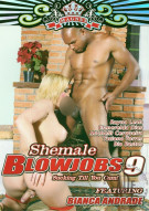 Shemale Blowjobs 9 Porn Movie