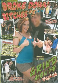 Broke Down Bitches #5 Porn Movie