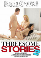 Threesome Stories 2 Porn Movie