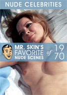 Mr. Skin's Favorite Nude Scenes of 1970 Porn Video