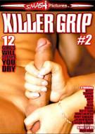 Killer Grip #2 Porn Movie