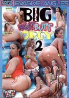 Big Black Wet Butt Orgy 2 Porn Video