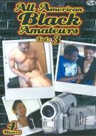 All American Black Amateurs Vol. 3 - DUPLICATE Porn Video
