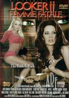 Looker 2: Femme Fatale Porn Movie