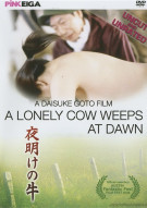 Lonely Cow Weeps At Dawn, A Porn Movie