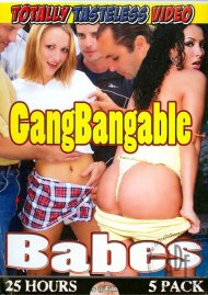 Gangbangable Babes Porn Movie