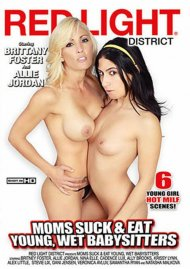 Moms Suck & Eat Young, Wet Babysitters Porn Movie