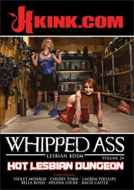 Whipped Ass 24: Hot Lesbian Dungeon Porn Movie