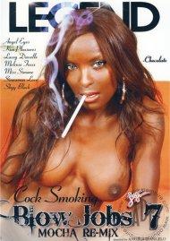 Cock Smoking Blow Jobs 7: Mocha Re-Mix Porn Video