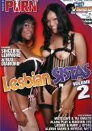 Lesbian Sistas Vol. 2 Porn Movie