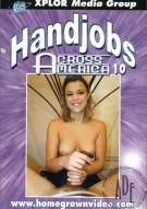 Handjobs Across America #10 Porn Movie